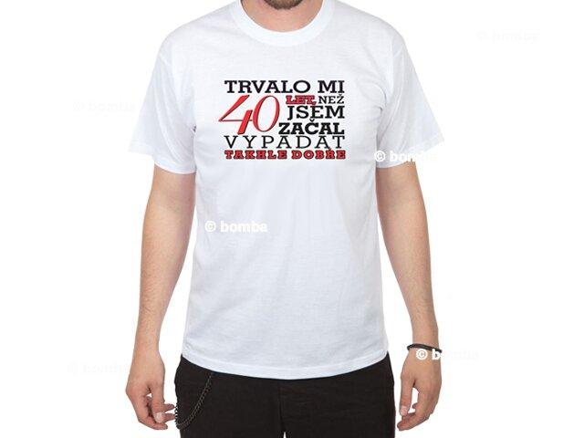 36628c0d2c81 Narodeninové tričko mužovi na 40 CZ - veľkosť XXXL