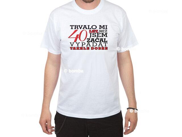 c6476269e924 Narodeninové tričko mužovi na 40 CZ - veľkosť XXL