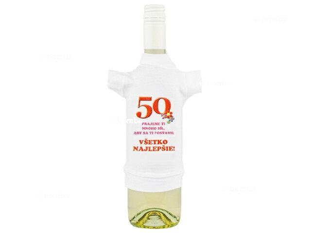 Tričko na fľašu k päťdesiatke II 50ad03ae013